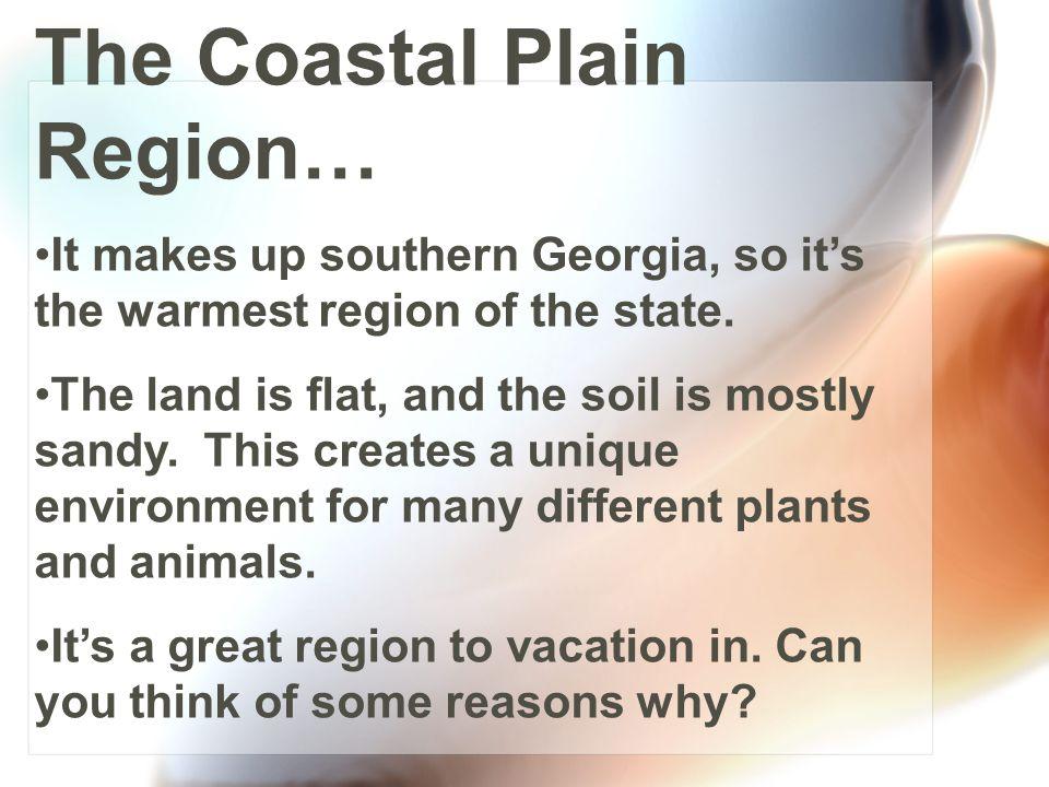 The Coastal Plain Region…