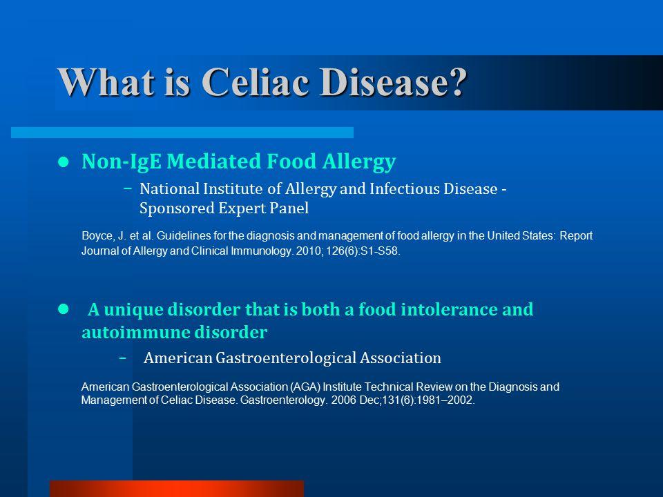 Celiac Disease Treatment –Lifetime Gluten-Free Diet