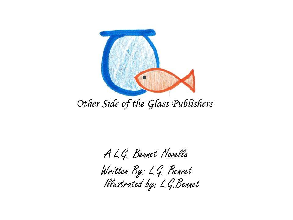 A L.G.Bennet Novella Written By: L.G.