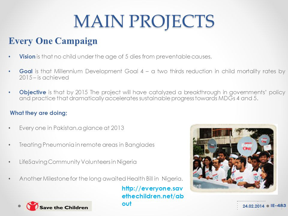 Every One Campaign Vision is that no child under the age of 5 dies from preventable causes.