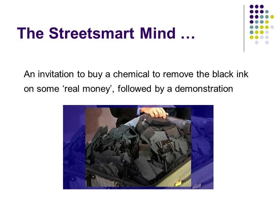 The Streetsmart Mind … An invitation to buy a chemical to remove the black ink on some 'real money', followed by a demonstration