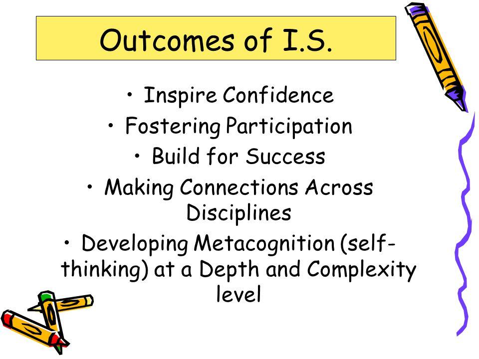 Outcomes of I.S.