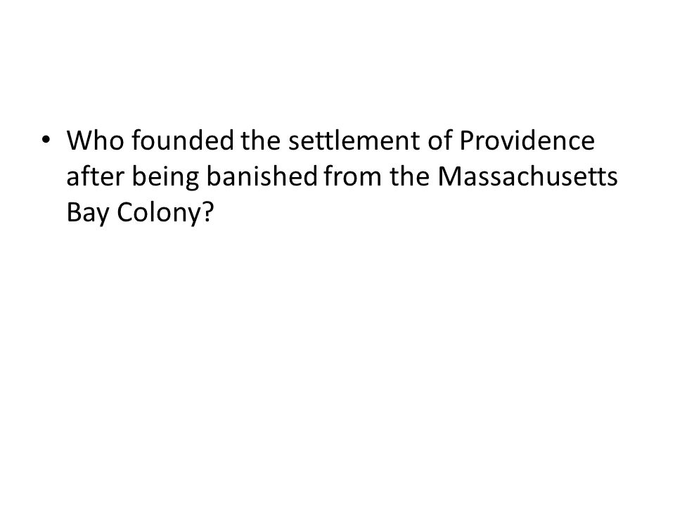 Who founded the settlement of Providence after being banished from the Massachusetts Bay Colony?