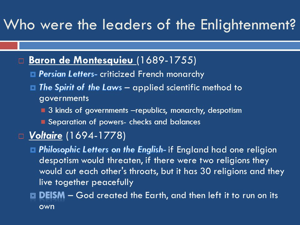 Who were the leaders of the Enlightenment