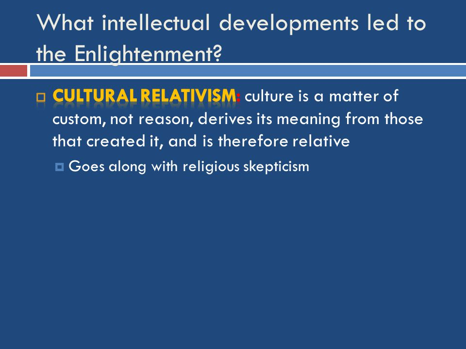 What intellectual developments led to the Enlightenment