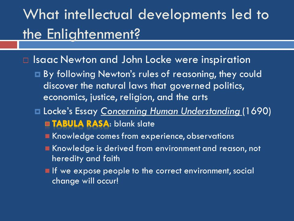 Who were the leaders of the Enlightenment?