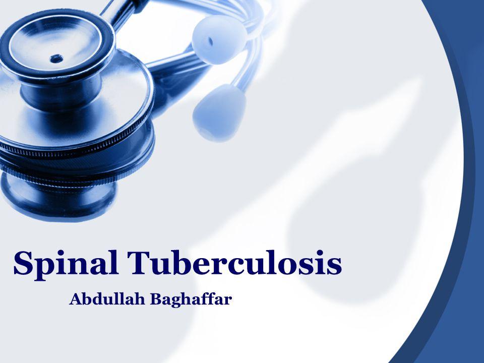 Spinal Tuberculosis Abdullah Baghaffar