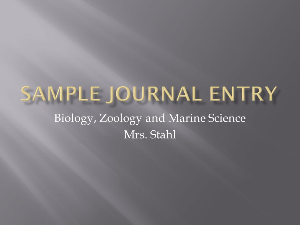 Biology, Zoology and Marine Science Mrs. Stahl