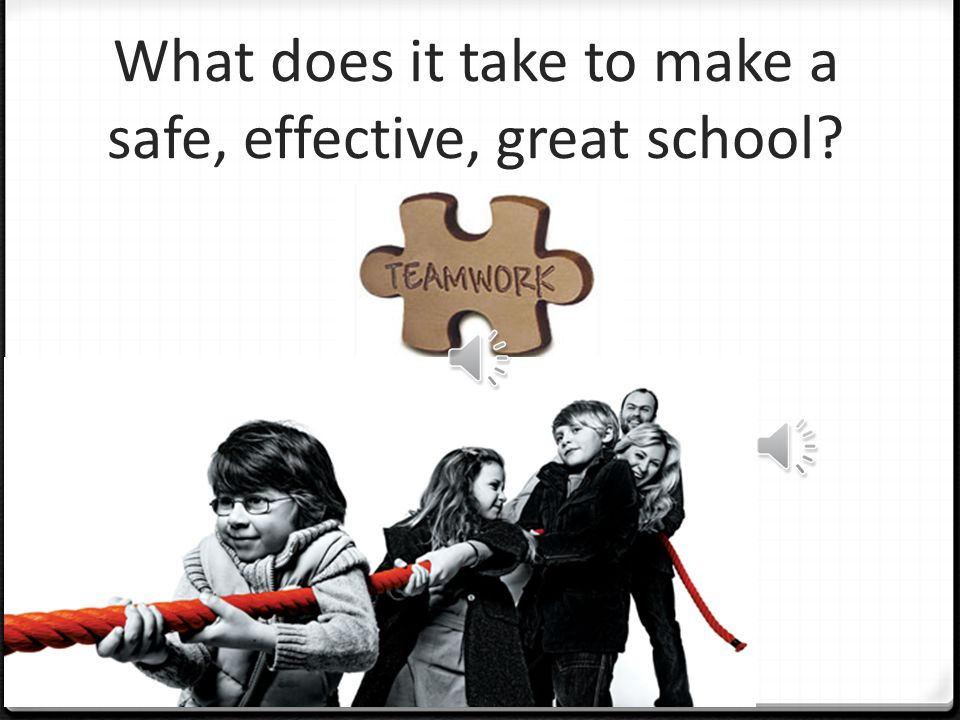 What does it take to make a safe, effective, great school?