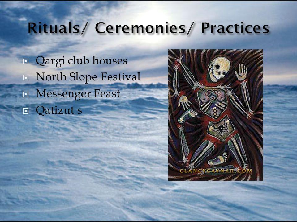  Qargi club houses  North Slope Festival  Messenger Feast  Qatizut s