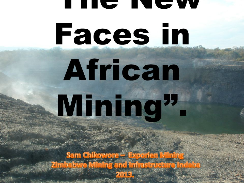The New Faces in African Mining .