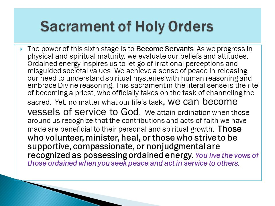  Sacrament of Confession: The power of this fifth stage is to Surrender Personal Will to Divine Will.