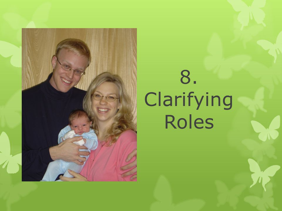 8. Clarifying Roles