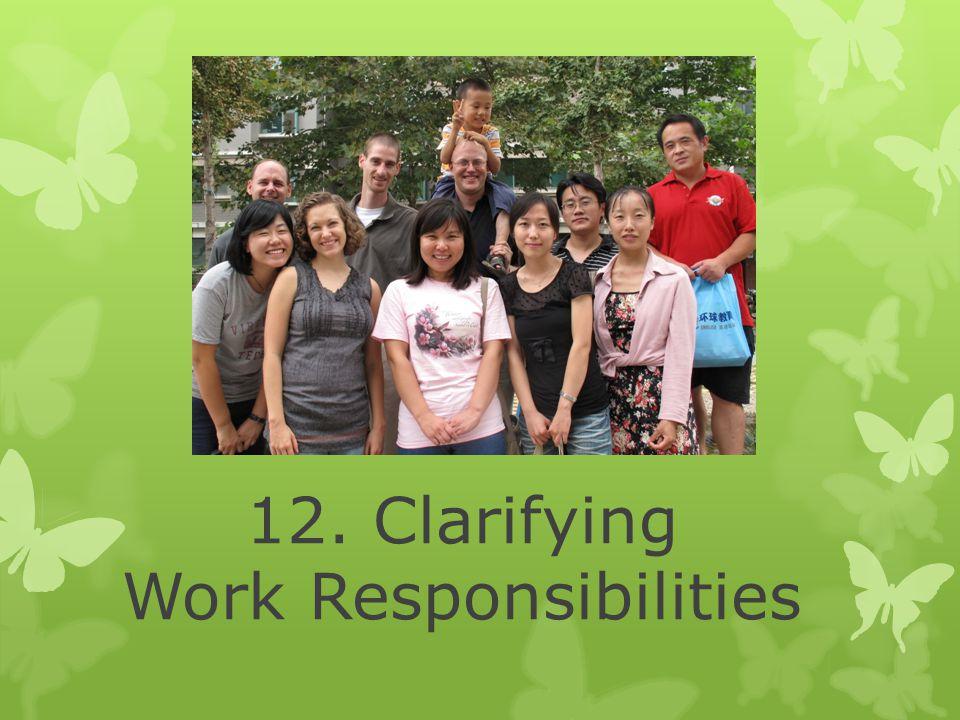12. Clarifying Work Responsibilities