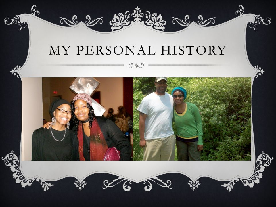 MY PERSONAL HISTORY