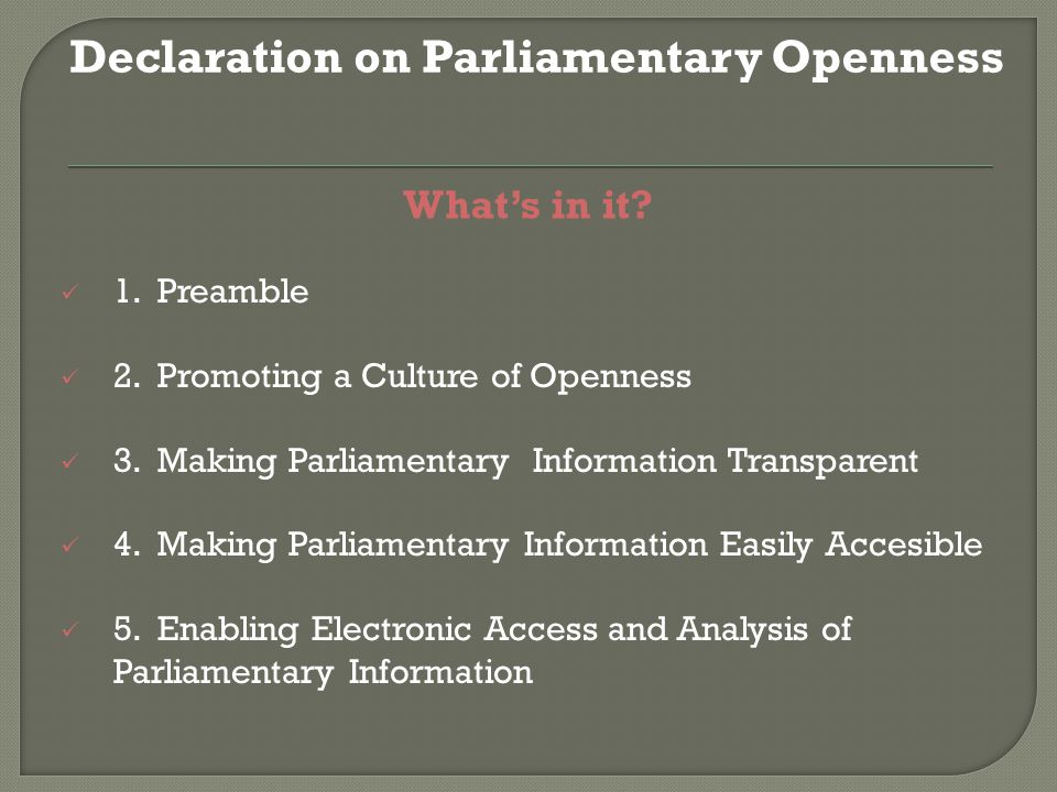 What's in it. Declaration on Parliamentary Openness 1.