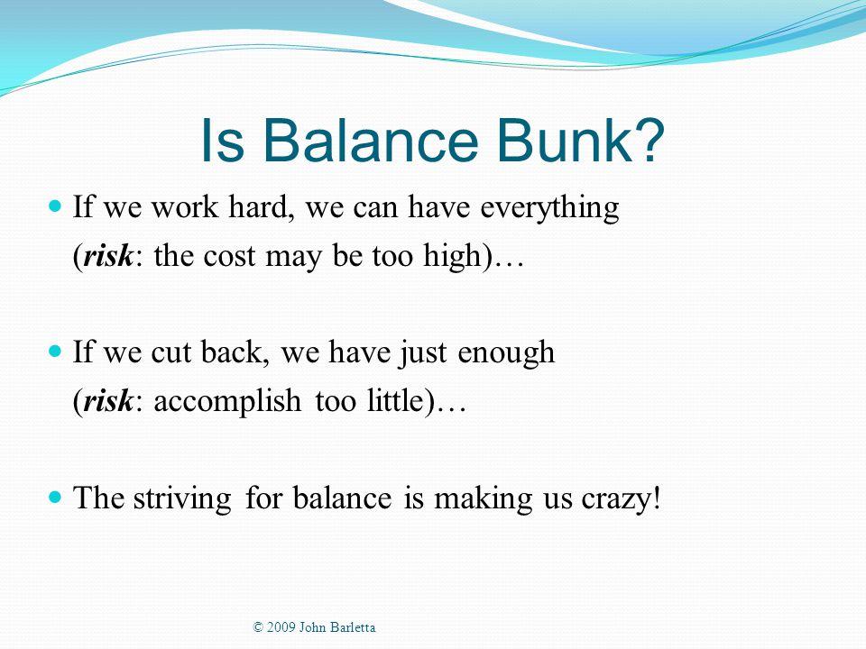 Is Balance Bunk.
