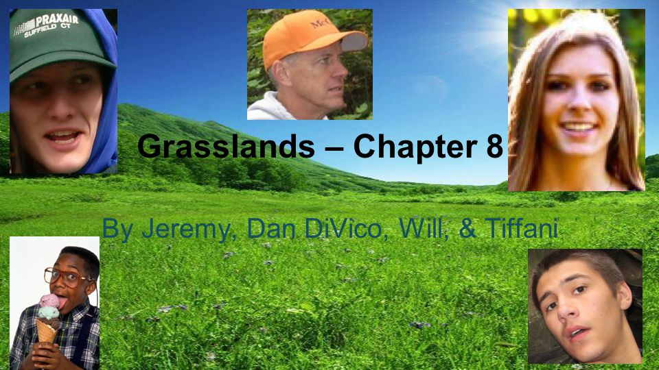 Climate Not all grassland organisms share the same climate.