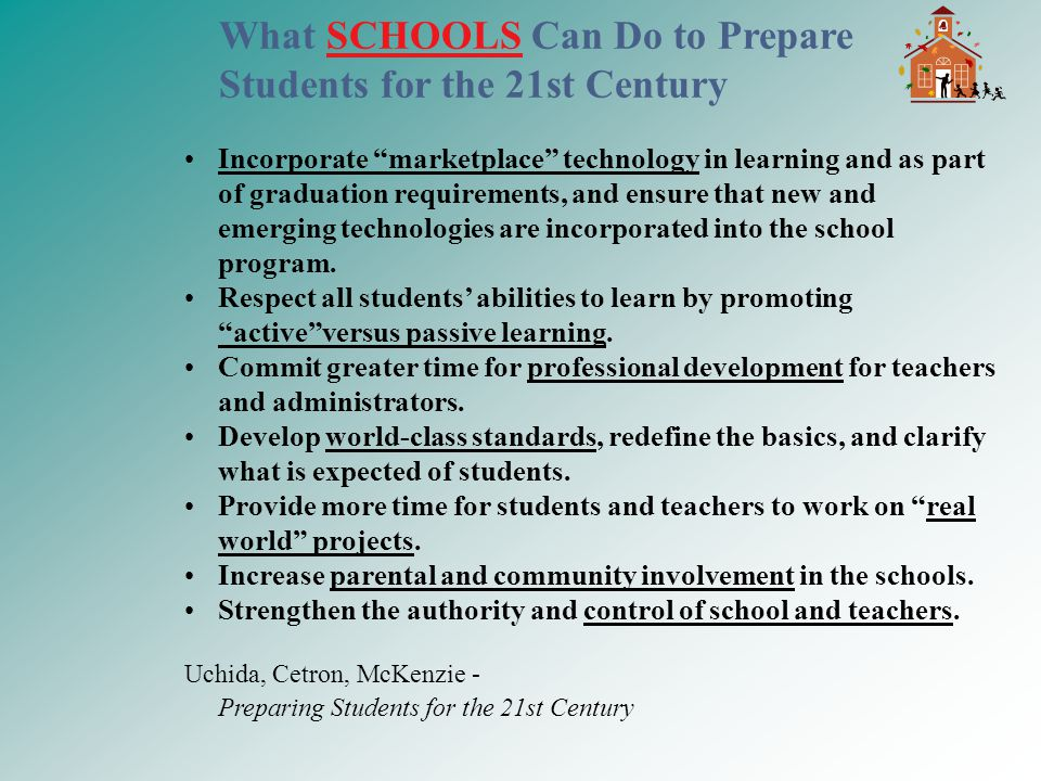 """Incorporate """"marketplace"""" technology in learning and as part of graduation requirements, and ensure that new and emerging technologies are incorporate"""