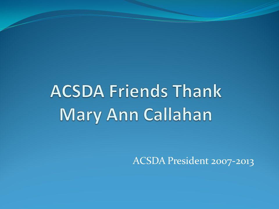 ACSDA President 2007-2013