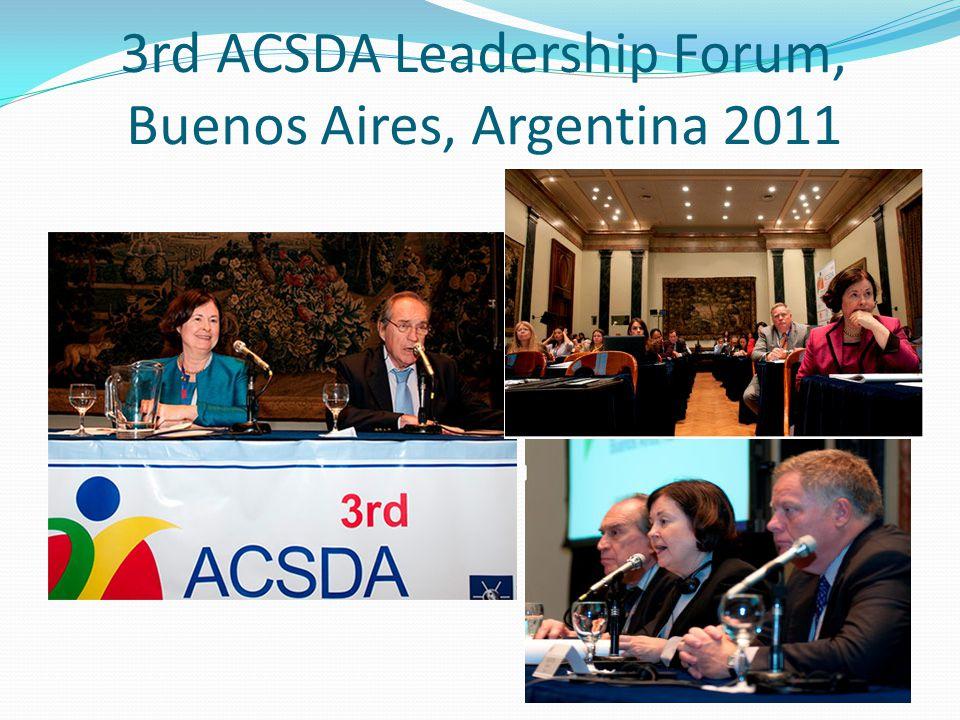 3rd ACSDA Leadership Forum, Buenos Aires, Argentina 2011