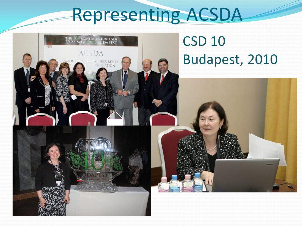 Representing ACSDA CSD 10 Budapest, 2010