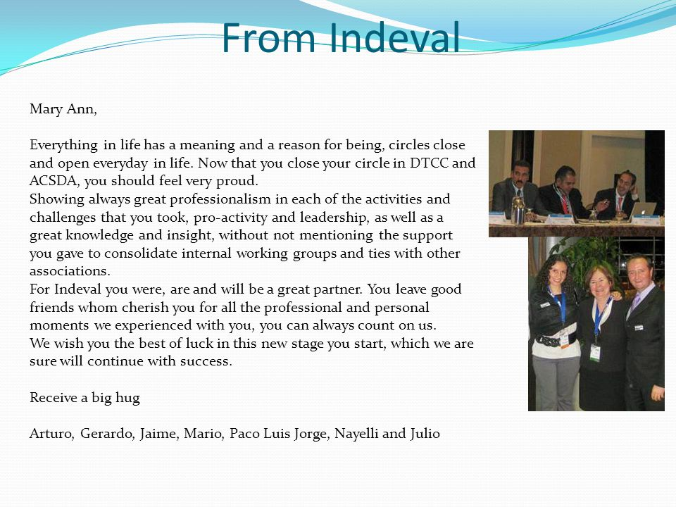 From Cecilia Humphrey, DTCC Mary Ann, My life time friend, role model, mentor and colleague, so many experiences we have lived together … I am who I am today because I know you.