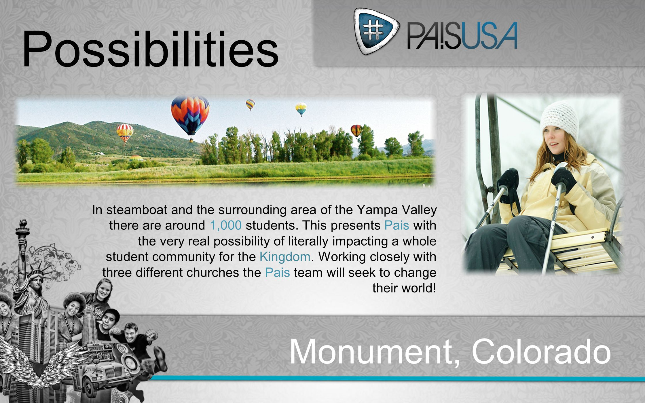 Colorado Metro:Track In steamboat and the surrounding area of the Yampa Valley there are around 1,000 students.