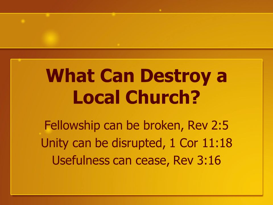 What Can Destroy a Local Church.