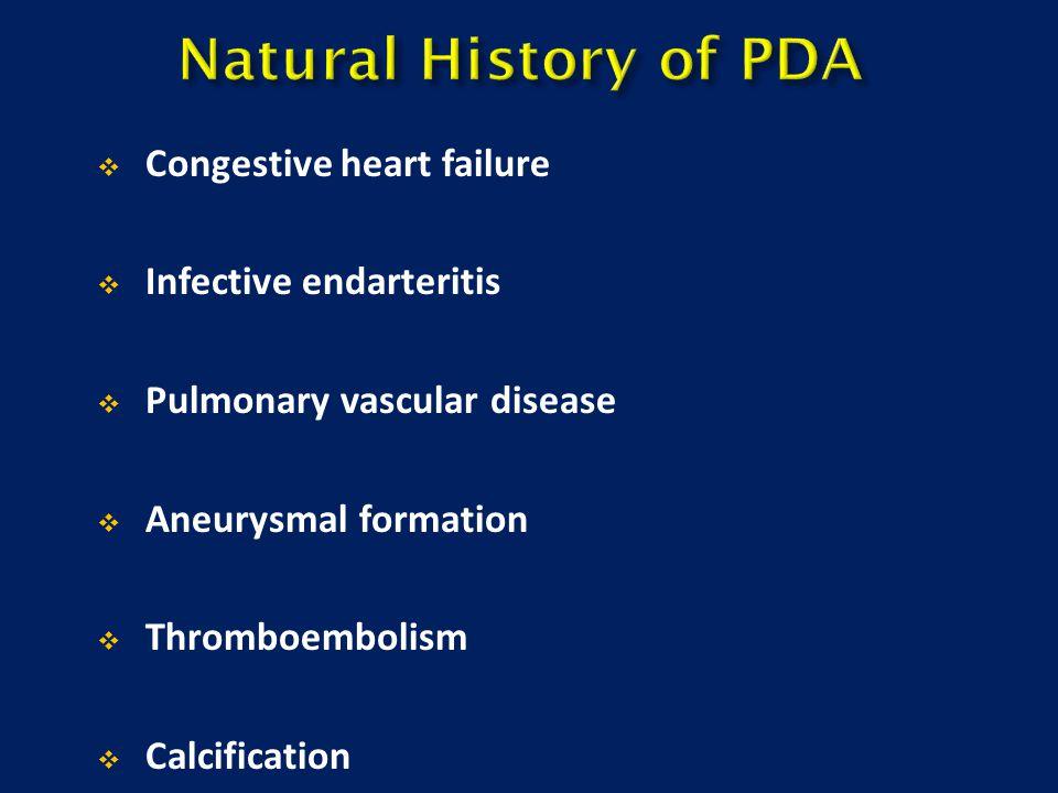  Congestive heart failure  Infective endarteritis  Pulmonary vascular disease  Aneurysmal formation  Thromboembolism  Calcification