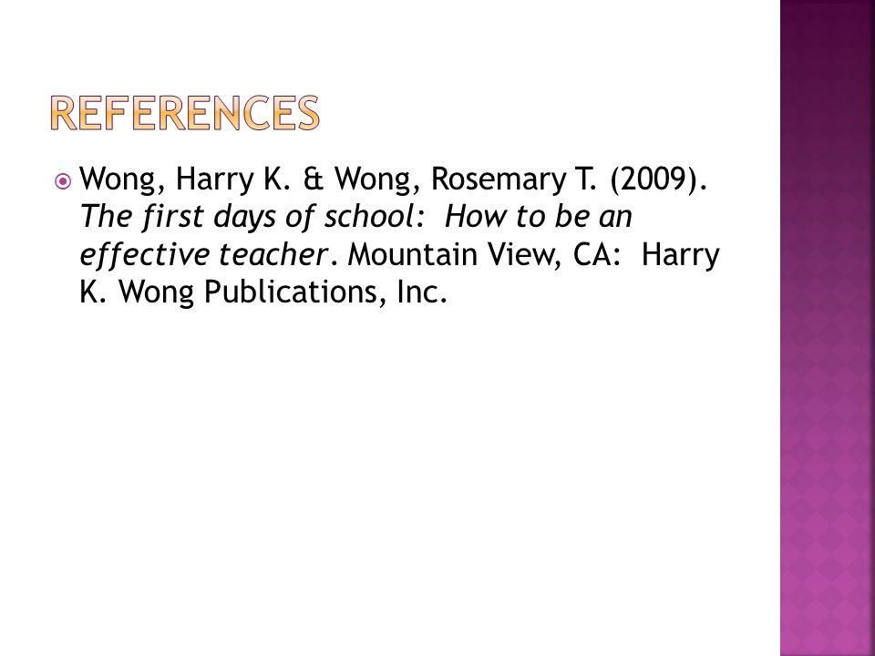  Wong, Harry K. & Wong, Rosemary T. (2009).
