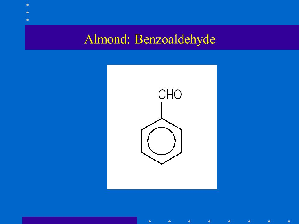 Almond: Benzoaldehyde