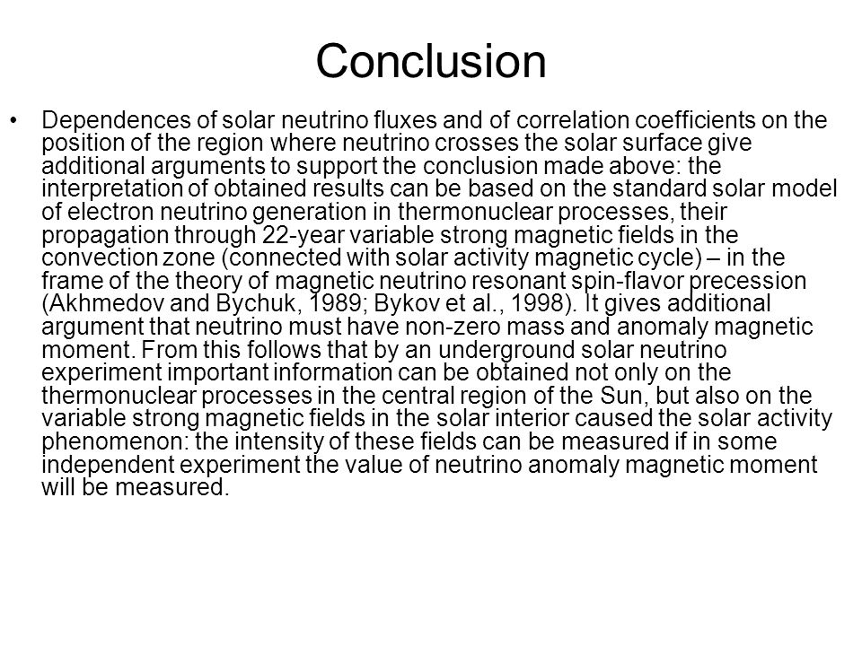 Conclusion Dependences of solar neutrino fluxes and of correlation coefficients on the position of the region where neutrino crosses the solar surface