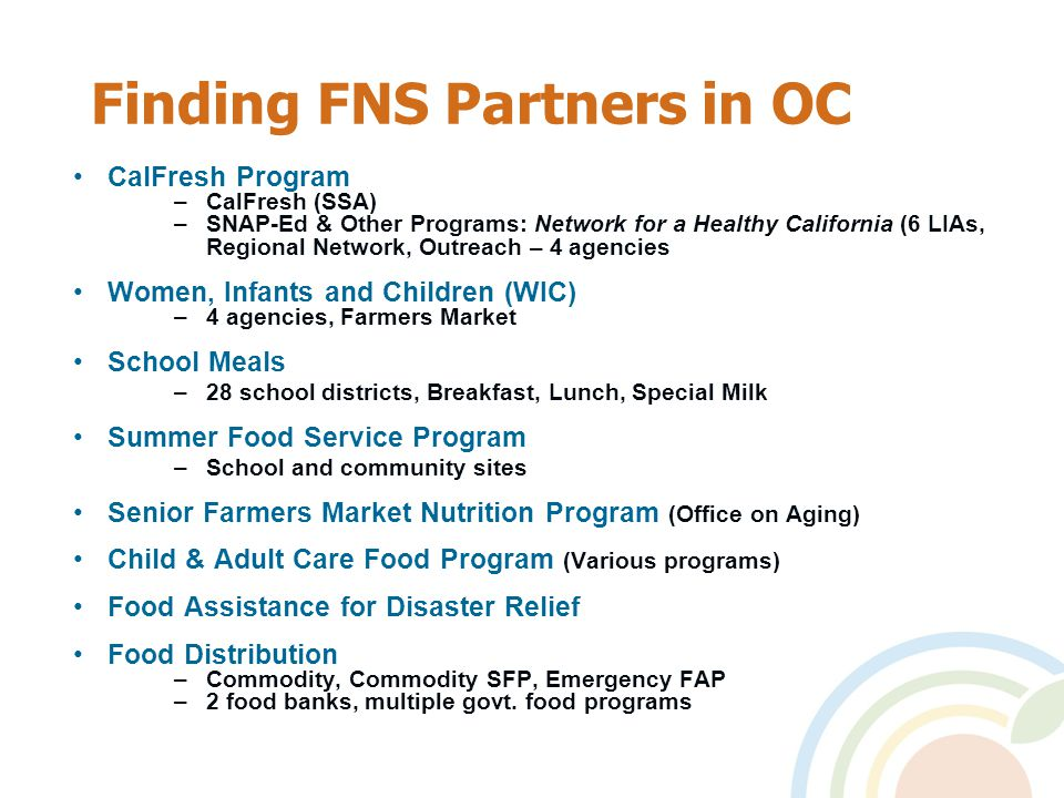 CNAP – Objective #1 #1: Increase total participation in all FNS partner programs, which will result in increased fruit & vegetable purchasing power among low-income families.