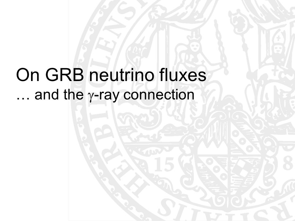 On GRB neutrino fluxes … and the  -ray connection