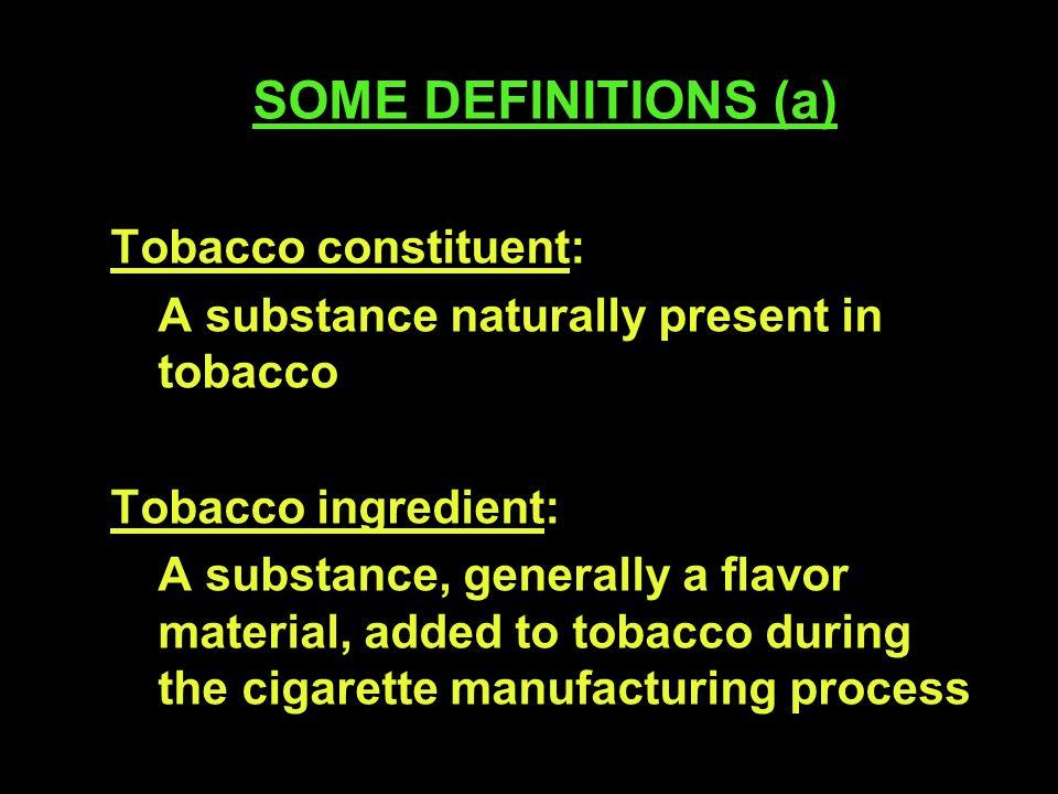 CIGARETTE SERIES Series A Flavorings Series B Flavorings and casings Sheet ingredients Series C Casings