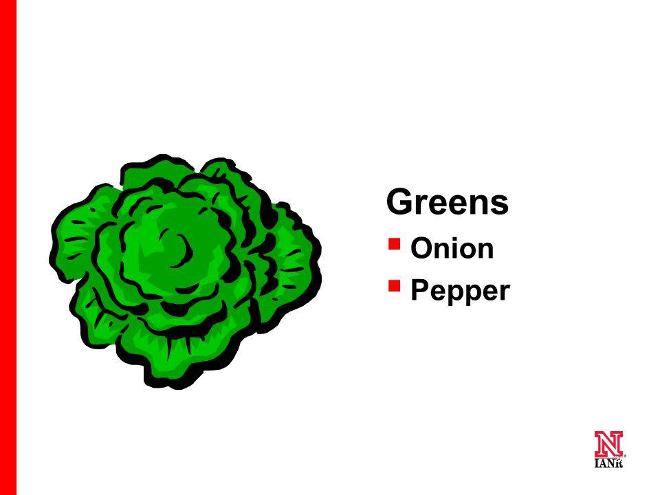 26 Greens  Onion  Pepper
