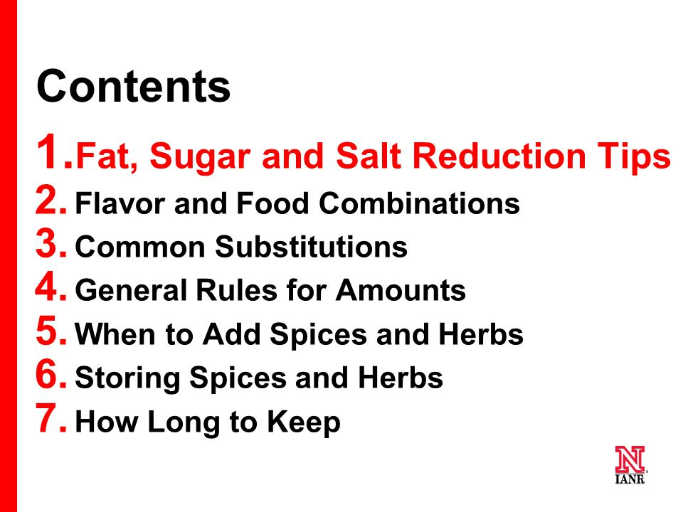 7 7 7 Contents 1. Fat, Sugar and Salt Reduction Tips 2.