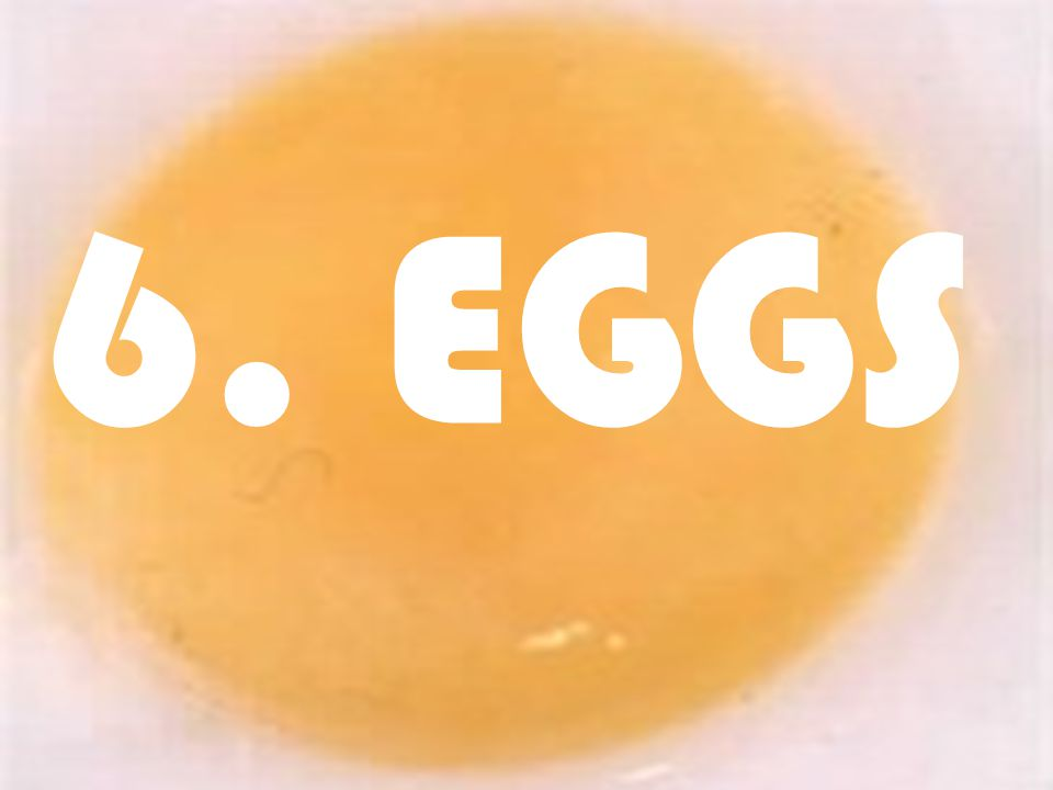 5/11/201514 6. EGGS