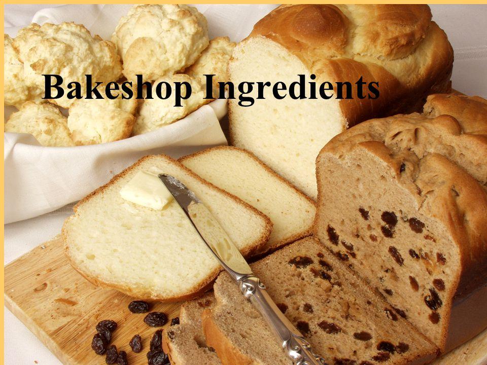 5/11/20152 Bakeshop Ingredients
