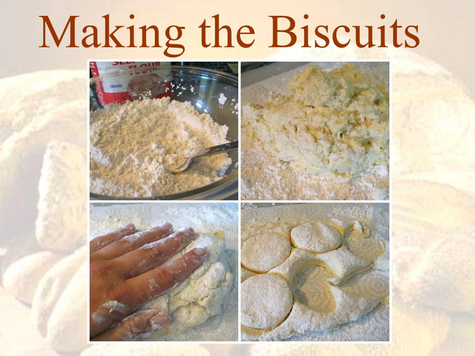 Making the Biscuits