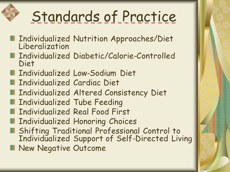 Dining Practice Standard 6 Individualized Tube Feeding
