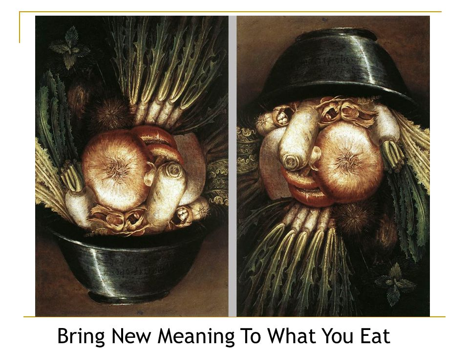 Bring New Meaning To What You Eat