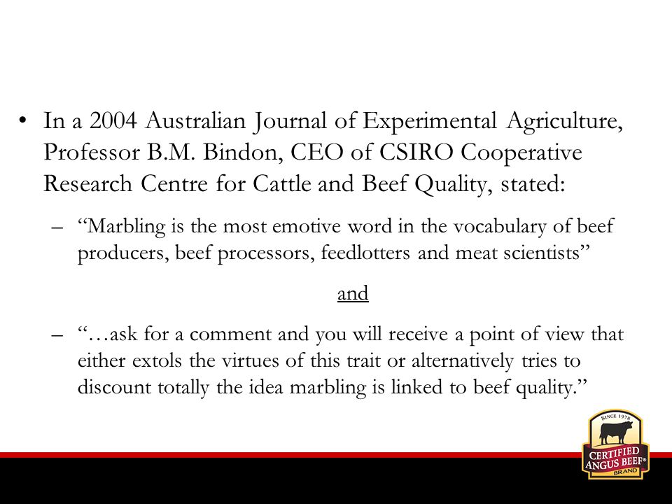 In a 2004 Australian Journal of Experimental Agriculture, Professor B.M.