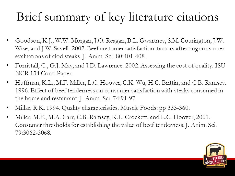 Brief summary of key literature citations Goodson, K.J., W.W.