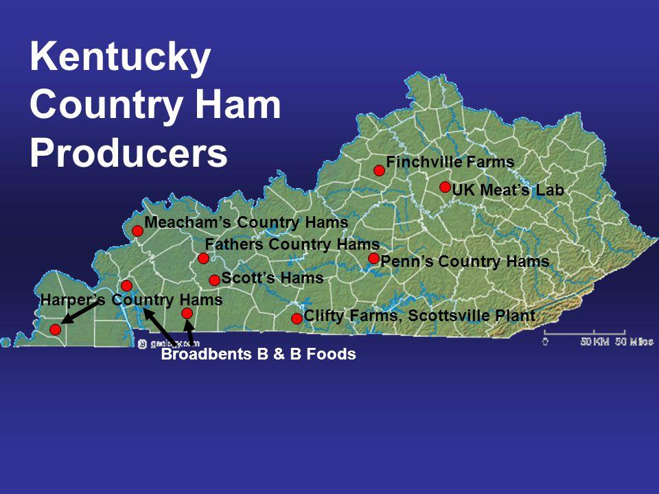 Harper's Country Hams Meacham's Country Hams Fathers Country Hams Scott's Hams Penn's Country Hams Finchville Farms UK Meat's Lab Broadbents B & B Foo