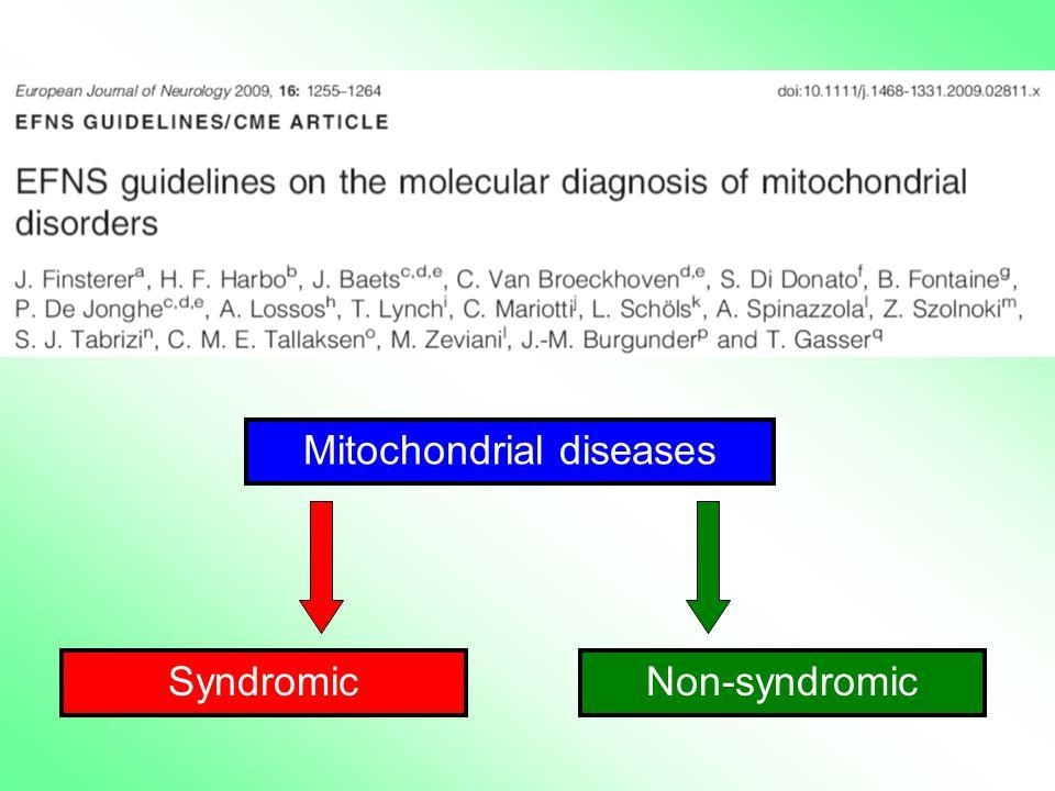 Mitochondrial diseases Non-syndromicSyndromic
