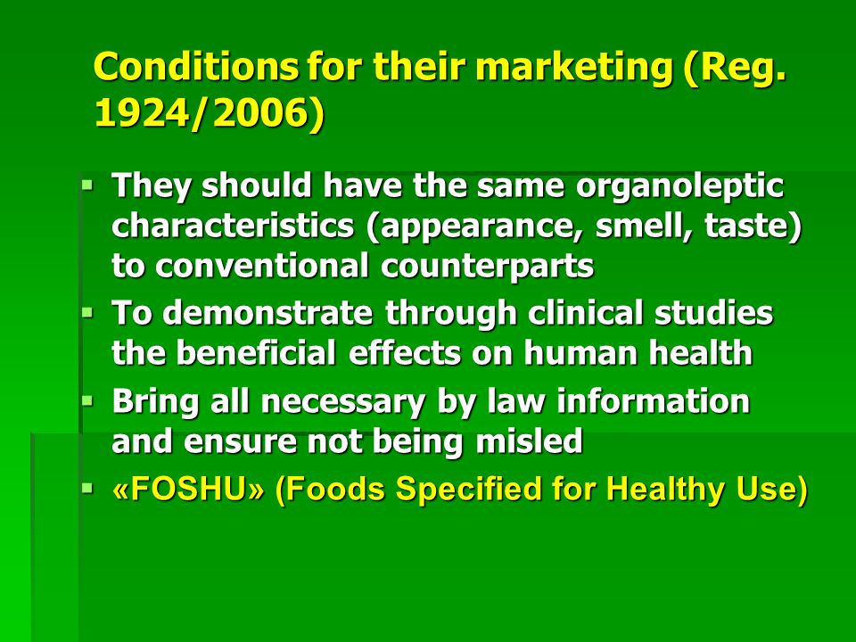 Conditions for their marketing (Reg.