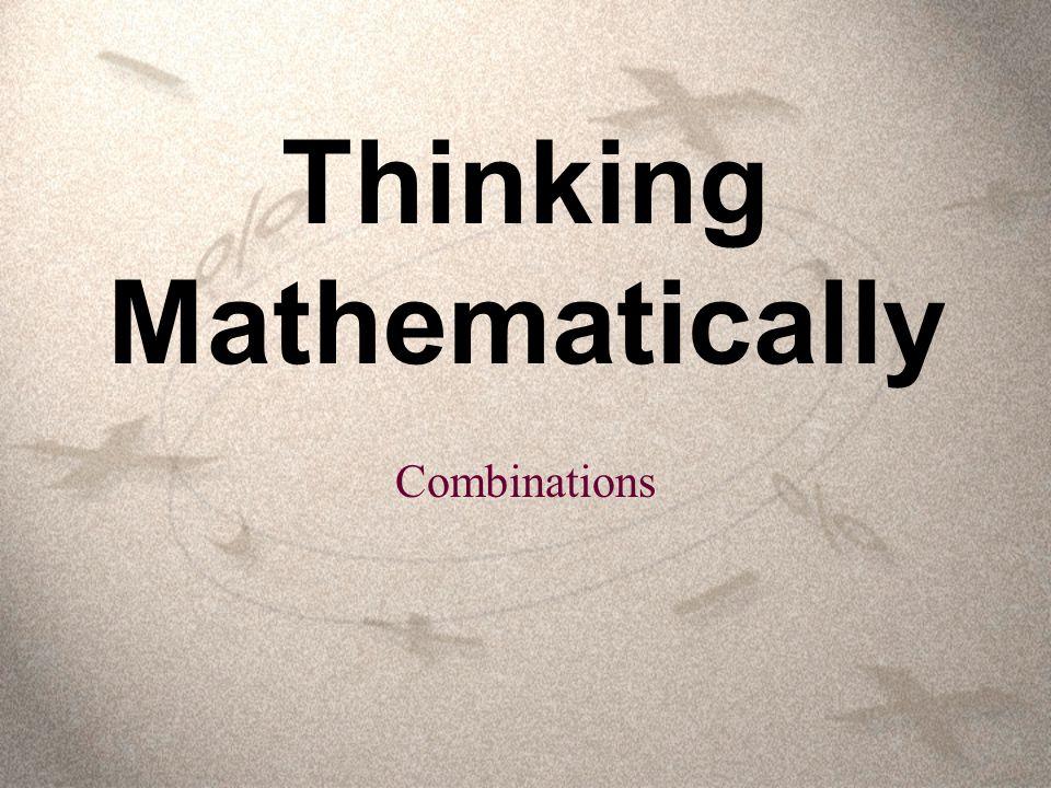 Thinking Mathematically Combinations