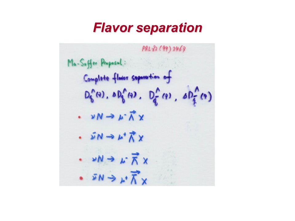 Flavor separation